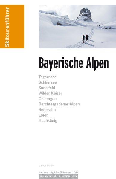 Bayerische Alpen Skitourenführer